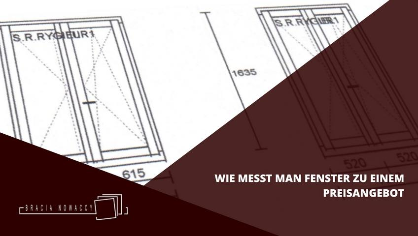 wie messt man fenster zum preisangebot. Black Bedroom Furniture Sets. Home Design Ideas