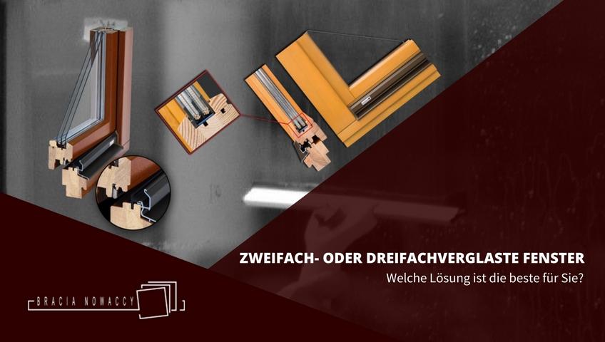 Welche Fenster Sind Die Besten : zweifach oder dreifachverglaste fenster welche sind die ~ Michelbontemps.com Haus und Dekorationen