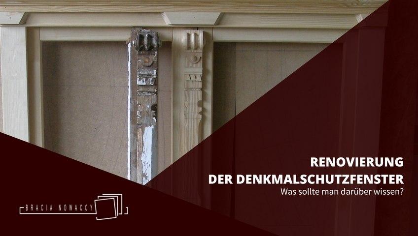 Renovierung der Denkmalschutzfenster