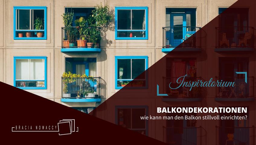 balkondekorationen wie kann man den balkon stillvoll einrichten. Black Bedroom Furniture Sets. Home Design Ideas